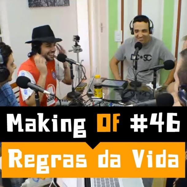 Making of #46 Regras da vida